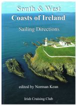 Sailing Directions For The South And West Coasts Of Ireland  Norman Kean (edit.)